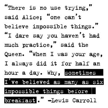 jk_believe-lewis-carroll.jpg